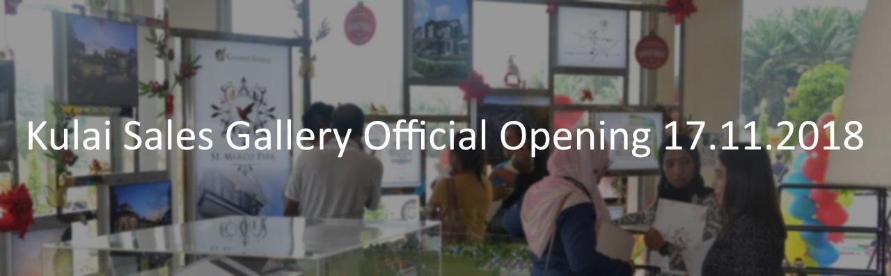 Kulai Sales Gallery Official Opening 17.11.2018
